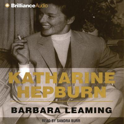 Katharine Hepburn Audiobook, by Barbara Leaming