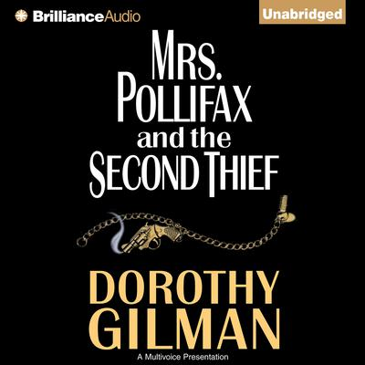 Mrs. Pollifax & the Second Thief Audiobook, by Dorothy Gilman