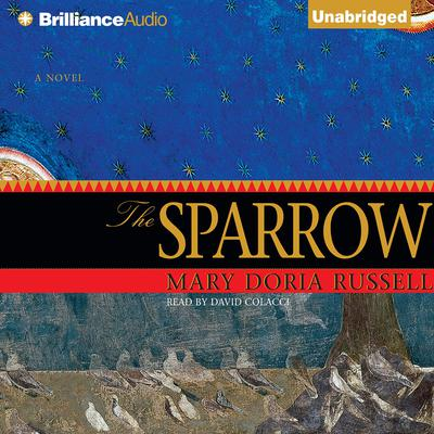 The Sparrow Audiobook, by Mary Doria Russell