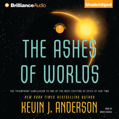 The Ashes of Worlds Audiobook, by Kevin J. Anderson