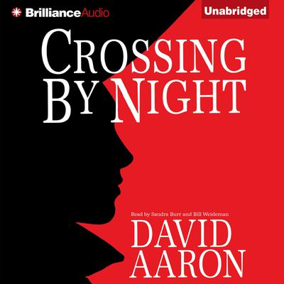Crossing By Night Audiobook, by David Aaron
