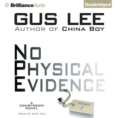 No Physical Evidence Audiobook, by Gus Lee