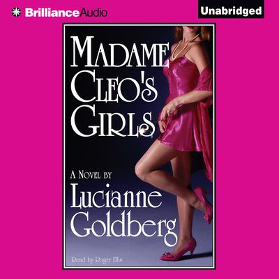 Madame Cleos Girls Audiobook, by Lucianne Goldberg