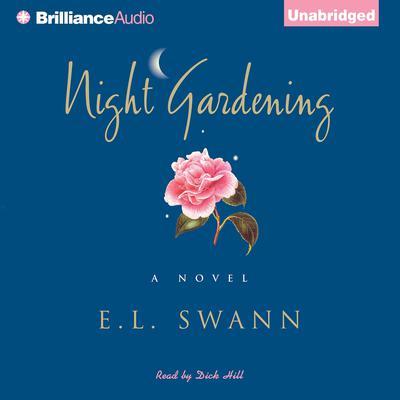 Night Gardening Audiobook, by E. L. Swann