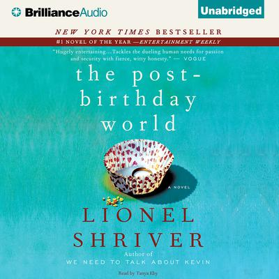 The Post-Birthday World Audiobook, by Lionel Shriver