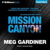 Mission Canyon: An Evan Delaney Novel Audiobook, by Meg Gardiner