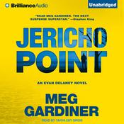 Jericho Point: An Evan Delaney Novel Audiobook, by Meg Gardiner