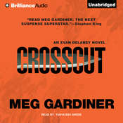 Crosscut: An Evan Delaney Novel Audiobook, by Meg Gardiner