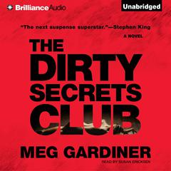 The Dirty Secrets Club: A Novel Audiobook, by Meg Gardiner