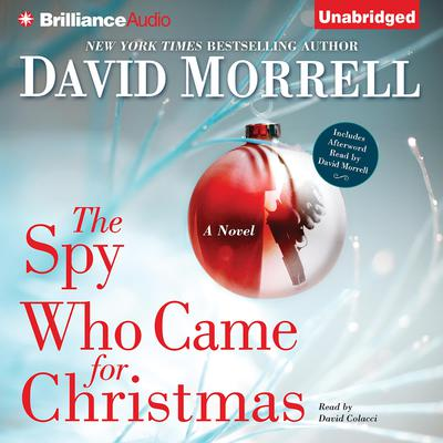 The Spy Who Came for Christmas Audiobook, by David Morrell