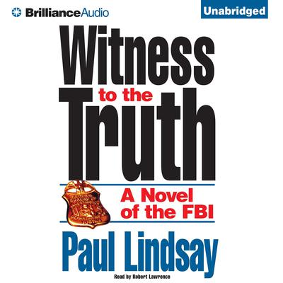 Witness to the Truth Audiobook, by Paul Lindsay