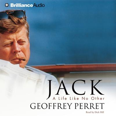 Jack (Abridged): A Life Like No Other Audiobook, by Geoffrey Perret