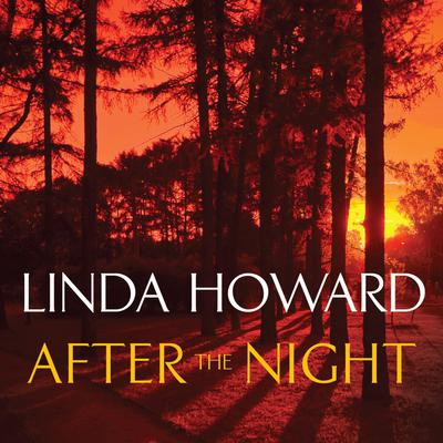 After the Night Audiobook, by Linda Howard