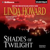 Shades of Twilight Audiobook, by Linda Howard