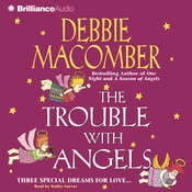 The Trouble with Angels Audiobook, by Debbie Macomber