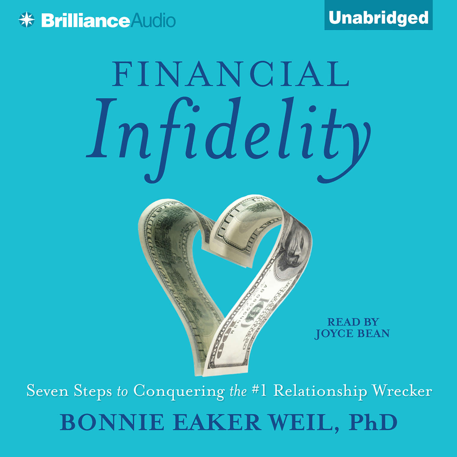 Printable Financial Infidelity: Seven Steps to Conquering the #1 Relationship Wrecker Audiobook Cover Art