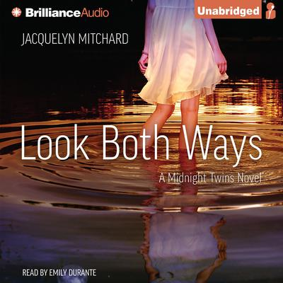 Look Both Ways Audiobook, by Jacquelyn Mitchard