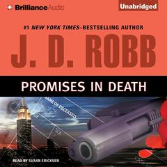Promises in Death Audiobook, by J. D. Robb