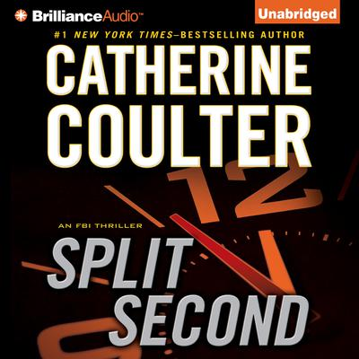 Split Second: An FBI Thriller Audiobook, by Catherine Coulter