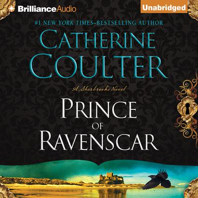 Prince of Ravenscar Audiobook, by Catherine Coulter