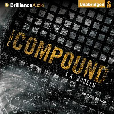 The Compound Audiobook, by S. A. Bodeen