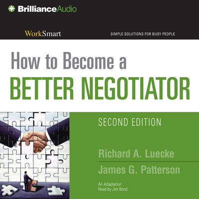How to Become a Better Negotiator Audiobook, by Richard A. Luecke