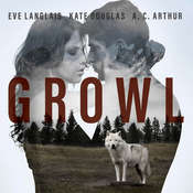 Growl Audiobook, by Eve Langlais, A. C. Arthur, Kate Douglas