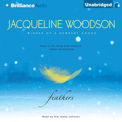 Feathers Audiobook, by Jacqueline Woodson