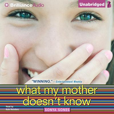 What My Mother Doesnt Know Audiobook, by Sonya Sones