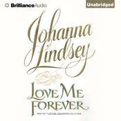Love Me Forever Audiobook, by Johanna Lindsey