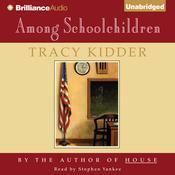 Among Schoolchildren Audiobook, by Tracy Kidder