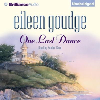 One Last Dance Audiobook, by Eileen Goudge
