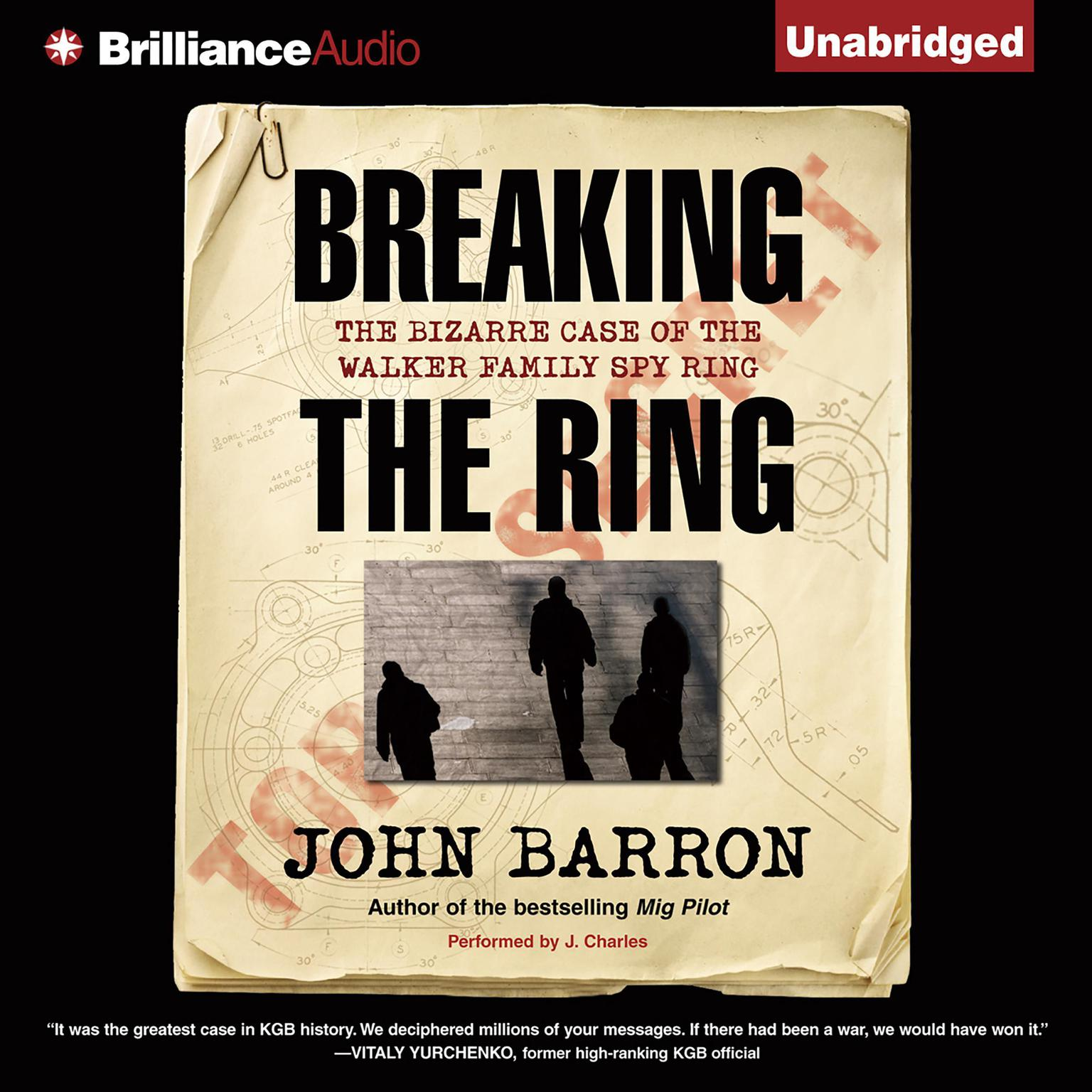Printable Breaking the Ring: The Bizarre Case of the Walker Family Spy Ring Audiobook Cover Art