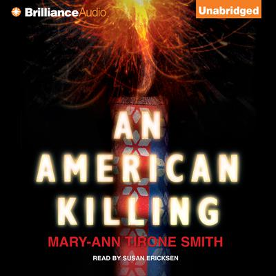 An American Killing Audiobook, by Mary-Ann Tirone Smith