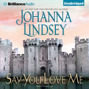 Say You Love Me, by Johanna Lindsey