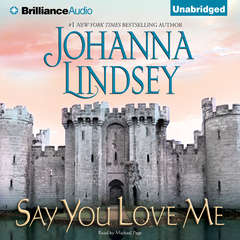 Say You Love Me Audiobook, by Johanna Lindsey