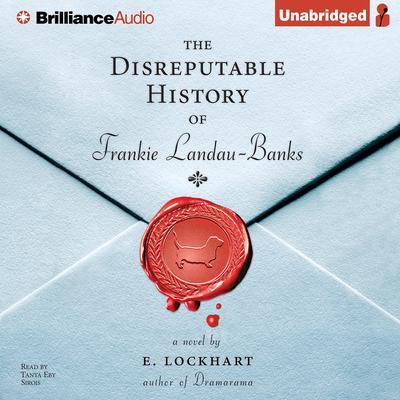 The Disreputable History of Frankie Landau-Banks Audiobook, by E. Lockhart