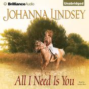 All I Need Is You, by Johanna Lindsey