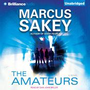 The Amateurs Audiobook, by Marcus Sakey