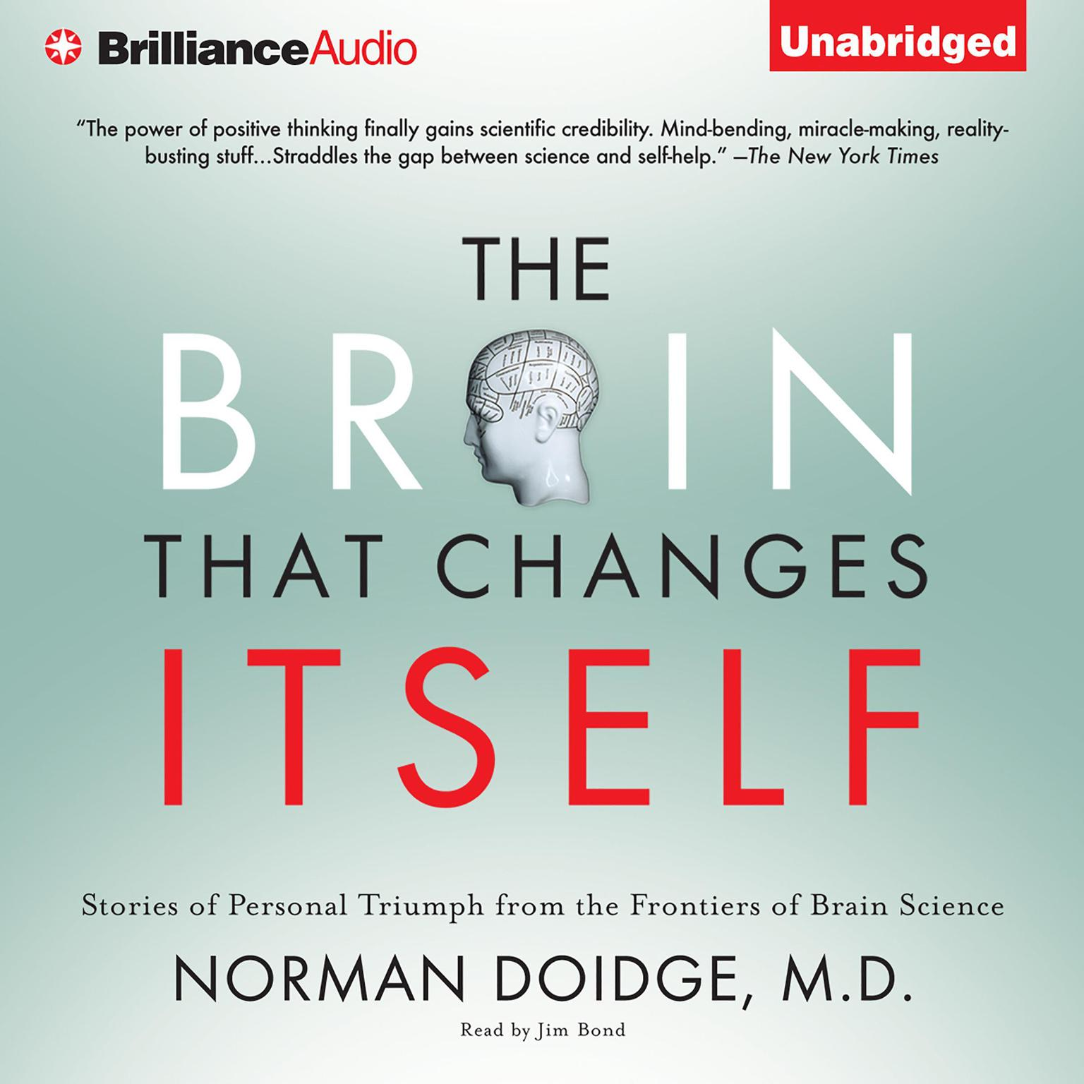 Printable The Brain That Changes Itself: Stories of Personal Triumph from the Frontiers of Brain Science Audiobook Cover Art