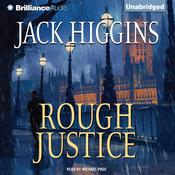 Rough Justice Audiobook, by Jack Higgins
