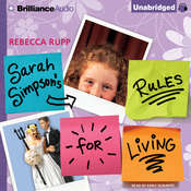 Sarah Simpson's Rules for Living Audiobook, by Rebecca Rupp