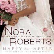 Happy Ever After, by Nora Robert