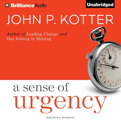 A Sense of Urgency Audiobook, by John P. Kotter