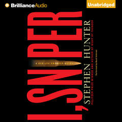 I, Sniper: A Bob Lee Swagger Novel Audiobook, by Stephen Hunter