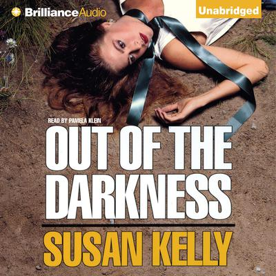 Out of the Darkness Audiobook, by Susan Kelly