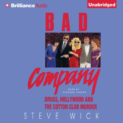 Bad Company Audiobook, by Steve Wick