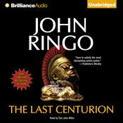 The Last Centurion Audiobook, by John Ringo