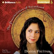 The Possibilities of Sainthood Audiobook, by Donna Freitas