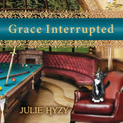 Grace Interrupted Audiobook, by Julie Hyzy